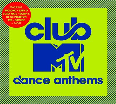 Club MTV Dance Anthems