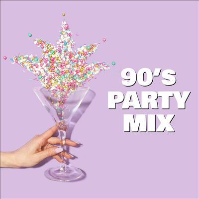 90's Party Mix [Universal]