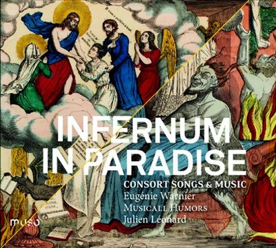 Infernum In Paradise: Consort Songs & Music