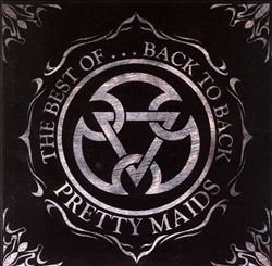 The Best of Pretty Maids: Back to Back