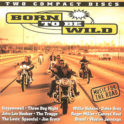 Born to Be Wild: Music for Road