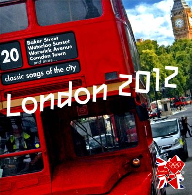 London 2012: 20 Classic Songs of the City