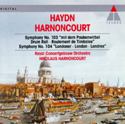 "Haydn: Symphony No. 103 ""Drum Roll""; Symphony No. 104 ""London"""