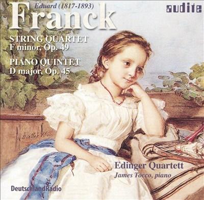 Franck: String Quartet, Op. 49; Piano Quintet, Op. 45