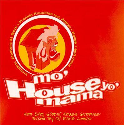 Mo' House Yo' Mama