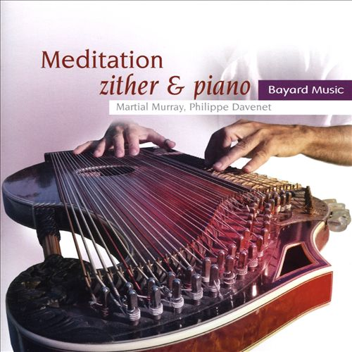 Meditation: Zither & Piano
