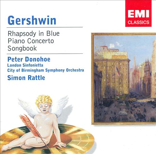 Gershwin: Rhapsody in Blue; Piano Concerto; Songbook
