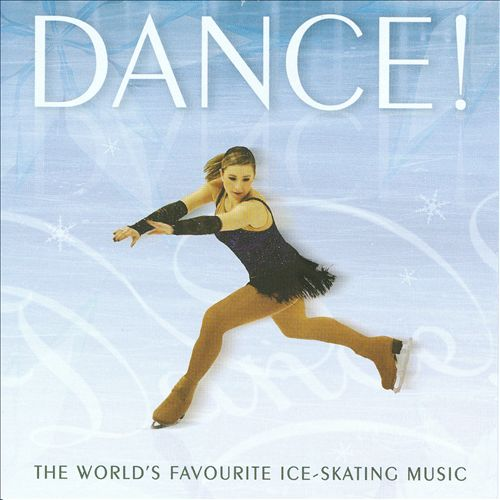 Dance! The World's Favourite Ice-Skating Music