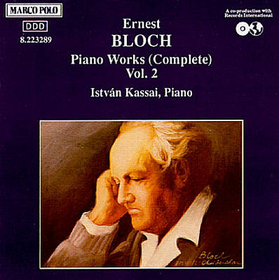 Bloch: Piano Works