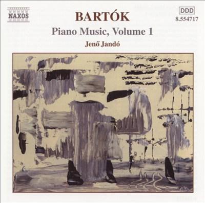 Bartók: Piano Music, Vol. 1