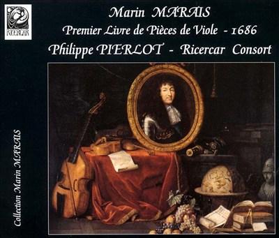 Marin Marais: Premier Livre de Pièces de Viole, 1686