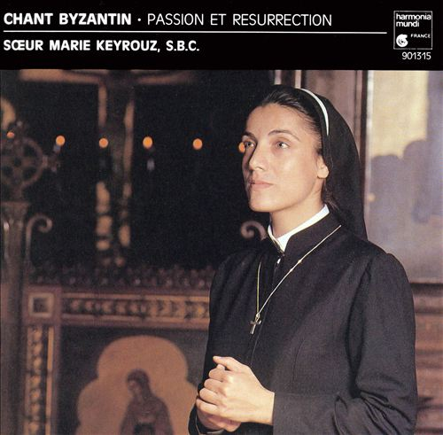 Chant byzantin: Passion et resurrection