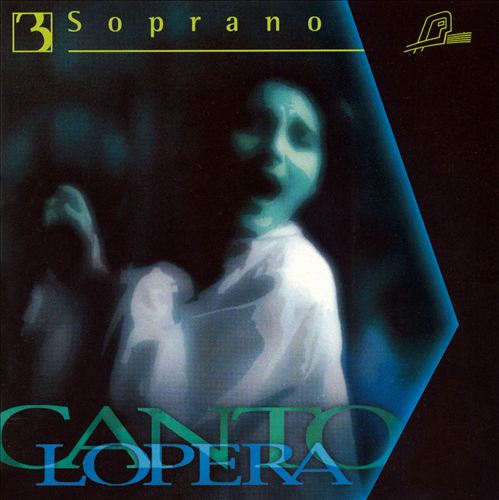 Cantolopera: Soprano, Vol. 3