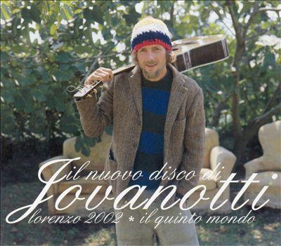 Lorenzo 2002: Il Quinto Mondo