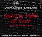 Korngold, Krenek: Sonaten für Violine und Klavier