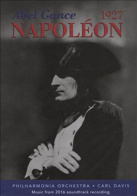 Abel Gance: Napoleon [2016 Soundtrack Recording]
