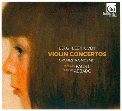 Berg, Beethoven: Violin Concertos