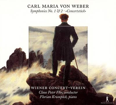 Carl Maria von Weber: Symphonies Nos. 1 & 2; Concertstück