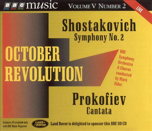 Shostakovich: Symphony No. 2; Prokofiev: Cantata