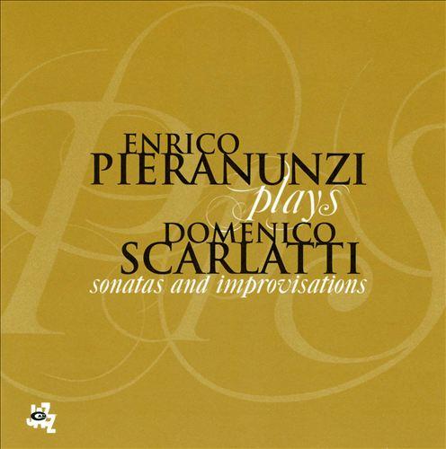 Enrico Pieranunzi Plays Domenico Scarlatti