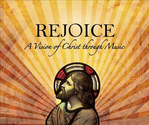 Rejoice! A Vision of Christ