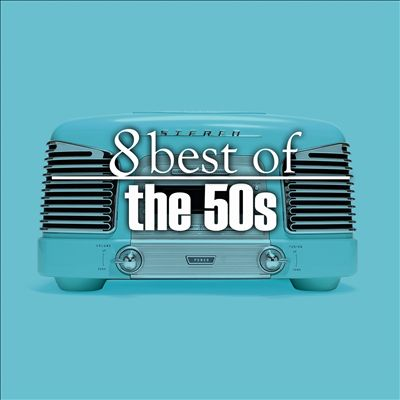 8 Best Hits of the 50's