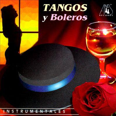 Tangos Y Boleros: Instrumentales