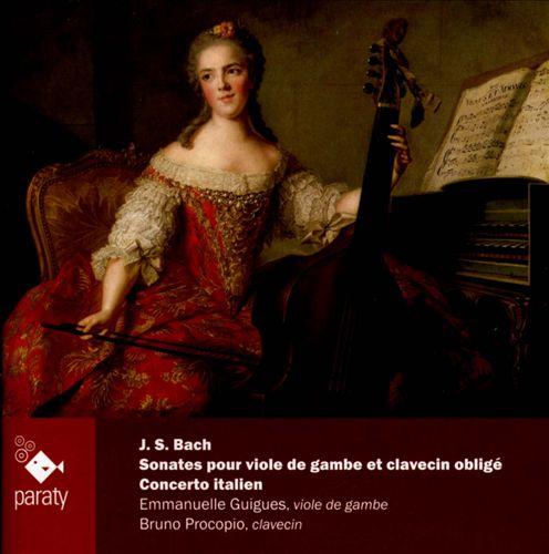J.S. Bach: Sonates pour Viole de Gambe et Clavecin Obligé