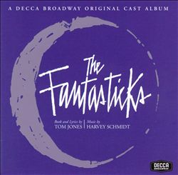 The Fantasticks [1960 Original Off Broadway Cast]