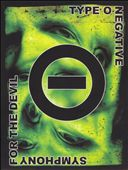 Symphony for the Devil: The World of Type O Negative [Video]