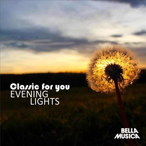 Classic for You: Evening Lights