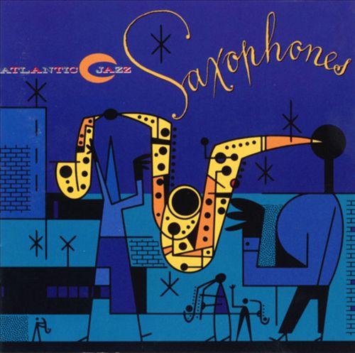 Atlantic Jazz: Saxophones