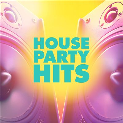 House Party Hits [Universal]