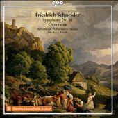 Friedrich Schneider: Symphony No. 16