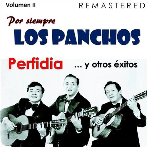 Por Siempre los Panchos, Vol. 2: Perfidia y Otros Éxitos