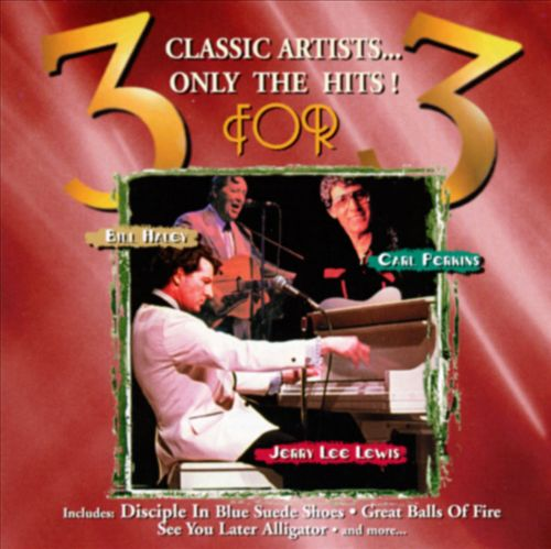 3 for 3: Bill Haley, Jerry Lee Lewis & Carl Perkins