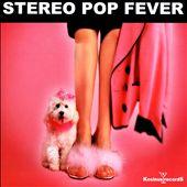 Stereo Pop Fever