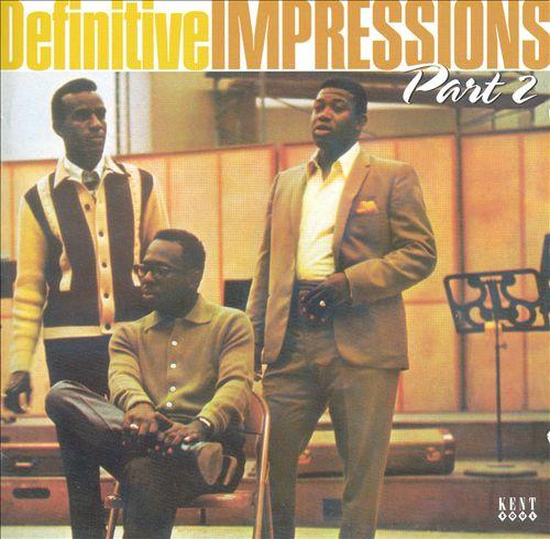 Definitive Impressions, Pt. 2