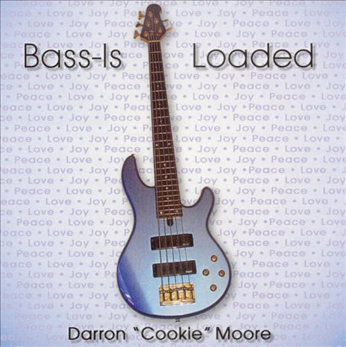 Bass - Is Loaded
