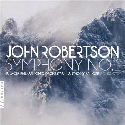 John Robertson: Symphony No. 1