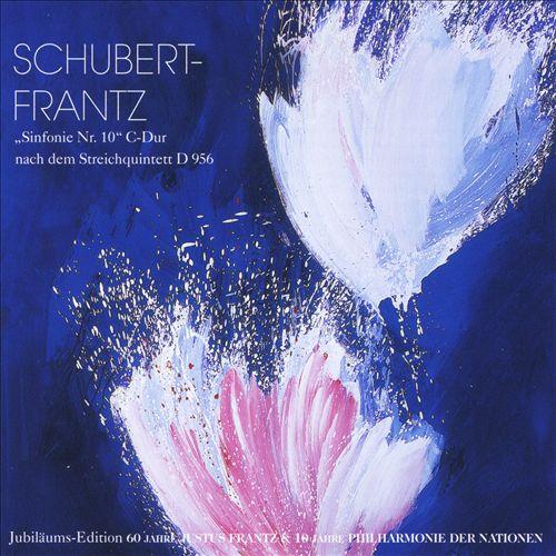 Schubert-Frantz: Sinfonie No. 10