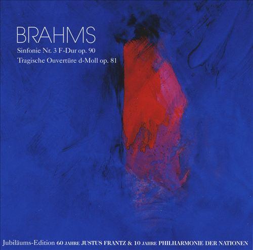 Brahms: Sinfonie No. 3; Tragische Ouvertüre