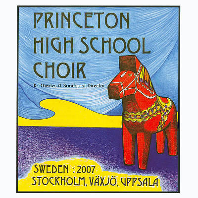 Princeton High School Choir: Sweden Tour - 2007