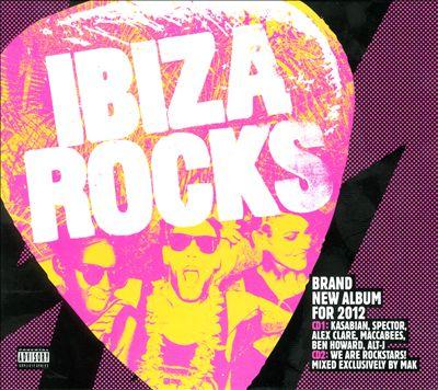 Ibiza Rocks [2012]