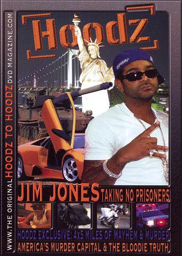 Hoodz: Jim Jones - Taking No Prisoners