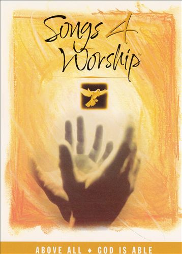 Songs 4 Worship: Above All/God Is Able [DVD]