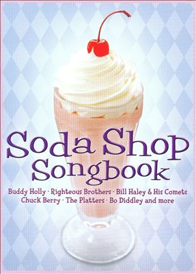 Soda Shop Songbook