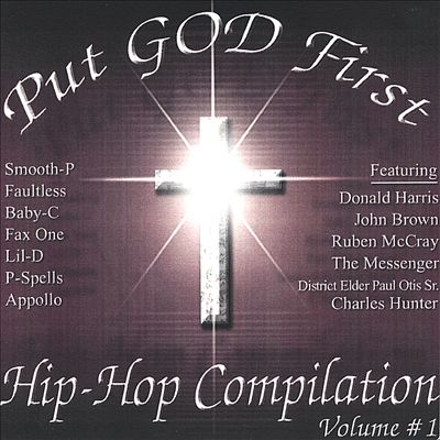 Put God First: Hip Hop Compilation, Vol. 1
