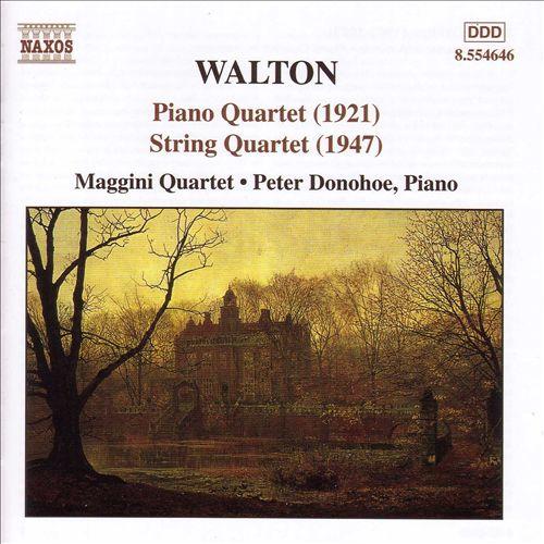 Walton: Piano Quartet; String Quartet
