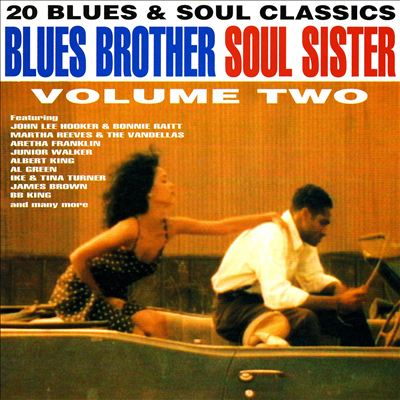 Blues Brother Soul Sister, Vol. 2